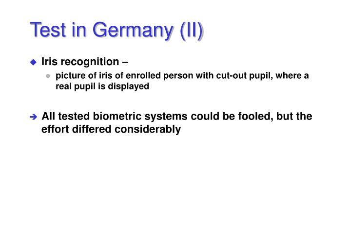 Test in Germany (II)