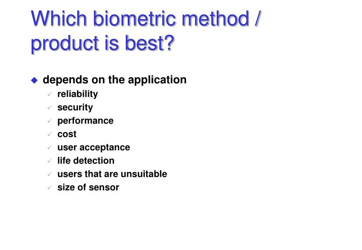 Which biometric method / product is best?