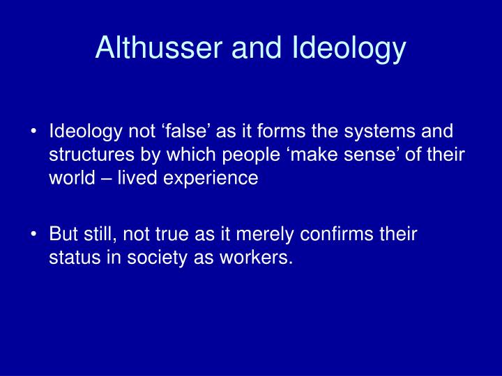 Althusser and Ideology