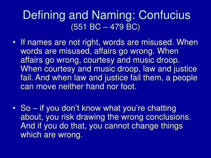 Defining and Naming: Confucius