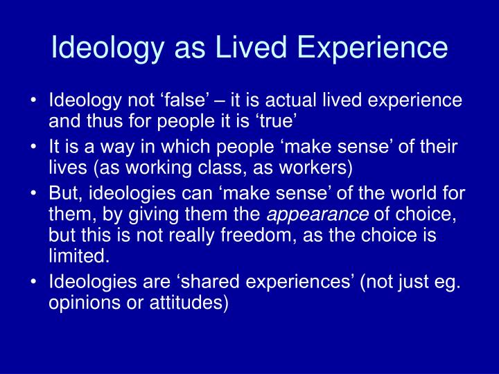 Ideology as Lived Experience