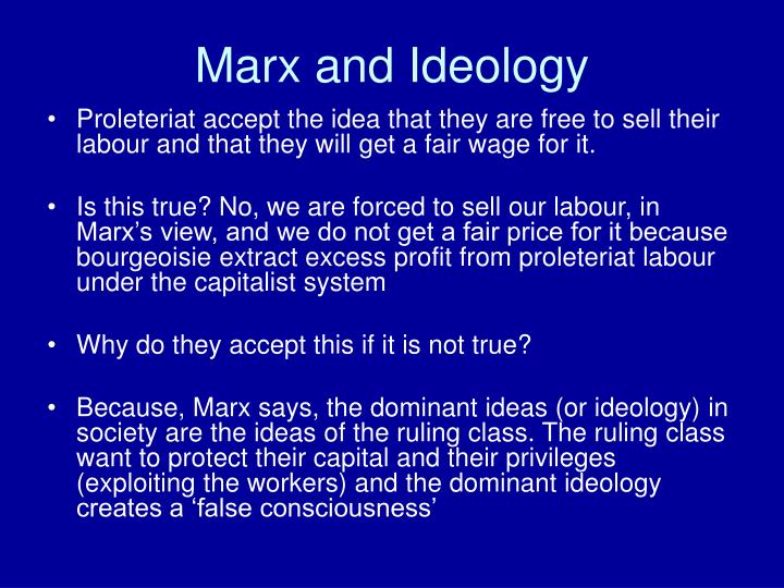 Marx and Ideology