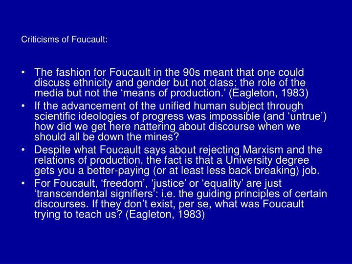 Criticisms of Foucault: