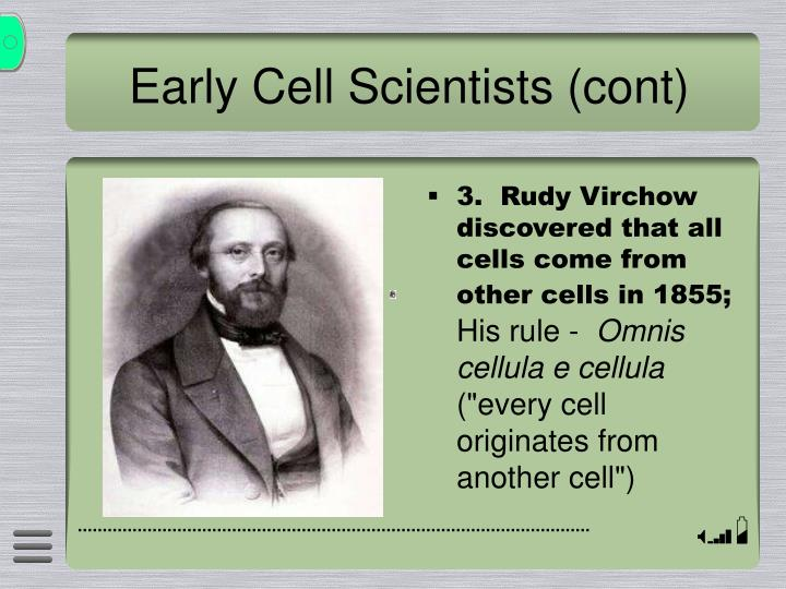 Early Cell Scientists (cont)