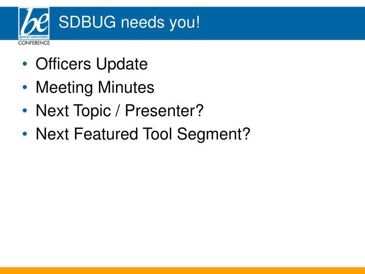 SDBUG needs you!