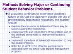 methods solving major or continuing student behavior problems