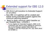extended support for ebs 12 0