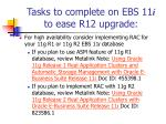 tasks to complete on ebs 11 i to ease r12 upgrade15