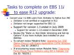 tasks to complete on ebs 11 i to ease r12 upgrade8