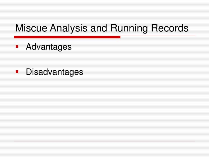 Miscue Analysis and Running Records