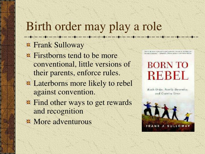 Birth order may play a role
