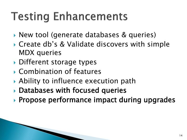 Testing Enhancements