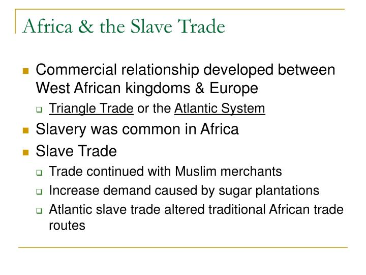 Africa & the Slave Trade