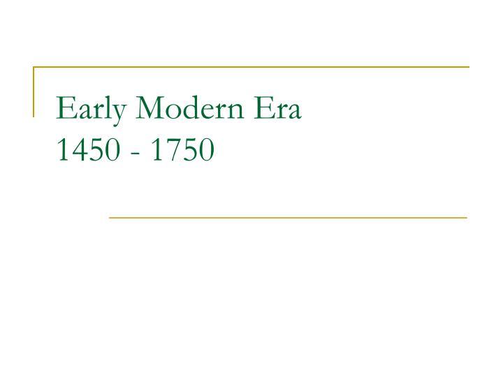 Early Modern Era