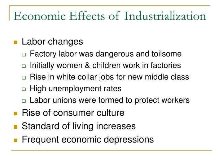 Economic Effects of Industrialization