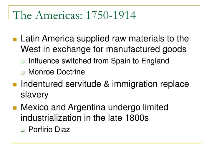 The Americas: 1750-1914