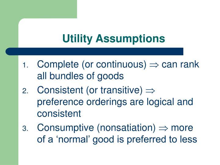 Utility Assumptions