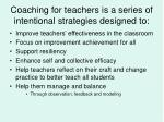 coaching for teachers is a series of intentional strategies designed to