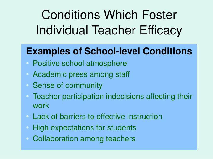 Conditions Which Foster Individual Teacher Efficacy
