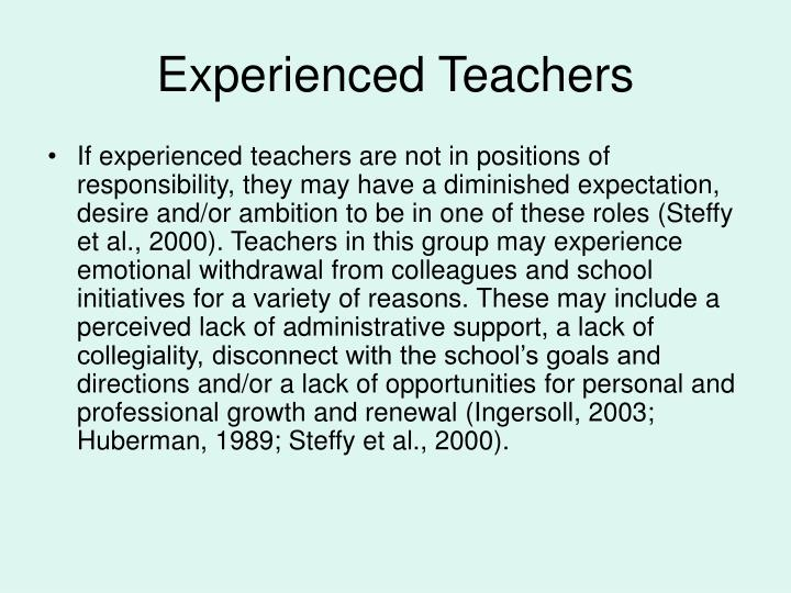 Experienced Teachers