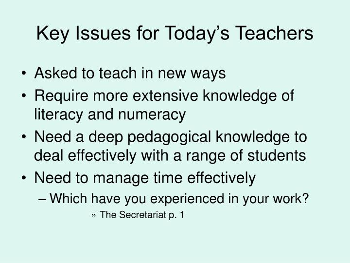 Key Issues for Today's Teachers
