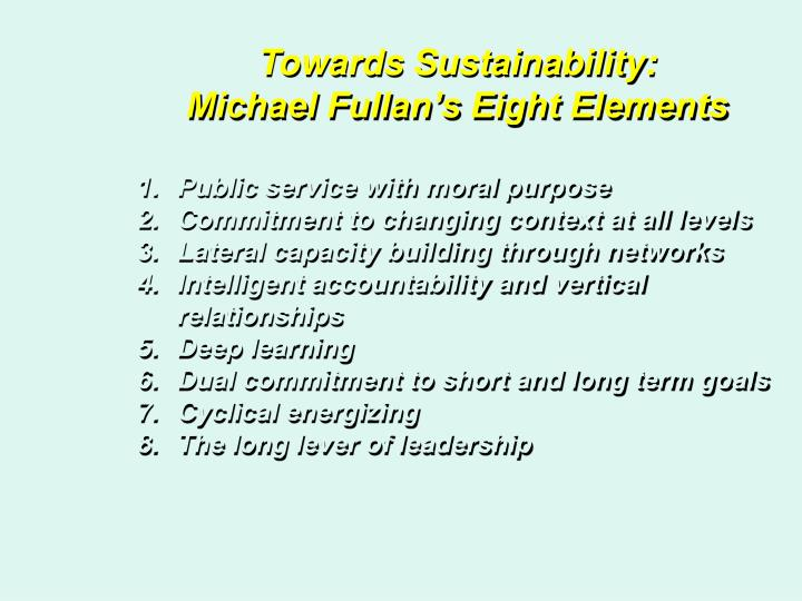 Towards Sustainability: