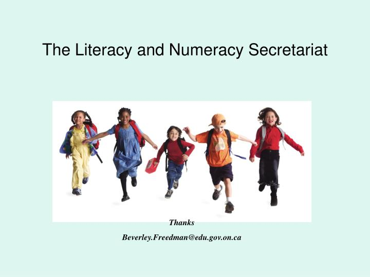The Literacy and Numeracy Secretariat