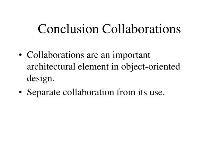 Conclusion Collaborations