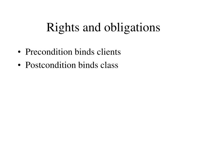 Rights and obligations