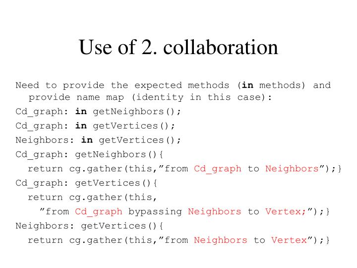 Use of 2. collaboration