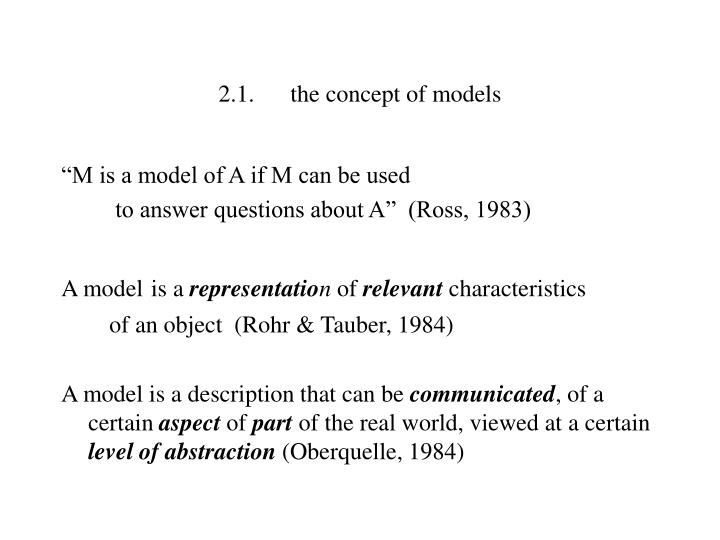 2.1.the concept of models