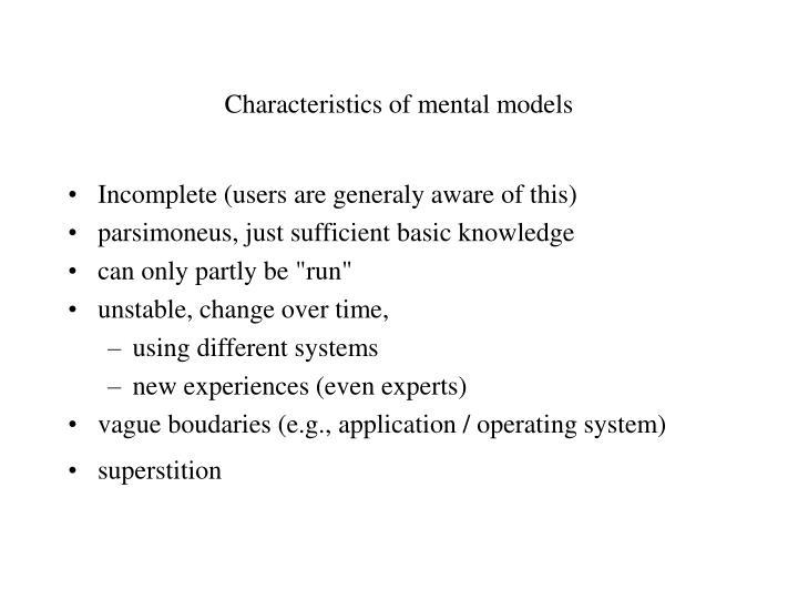 Characteristics of mental models