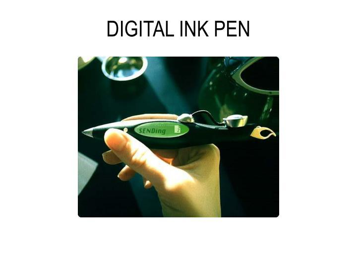 DIGITAL INK PEN