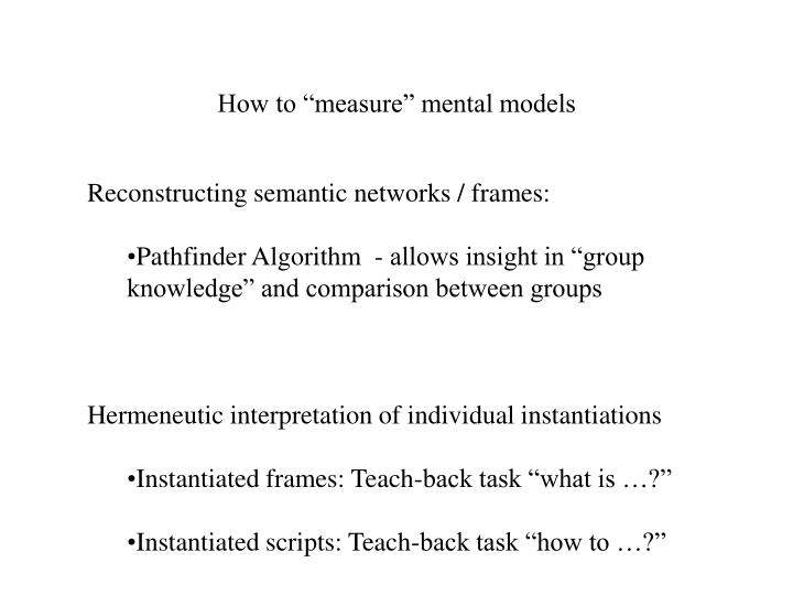 """How to """"measure"""" mental models"""