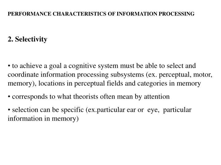 PERFORMANCE CHARACTERISTICS OF INFORMATION PROCESSING