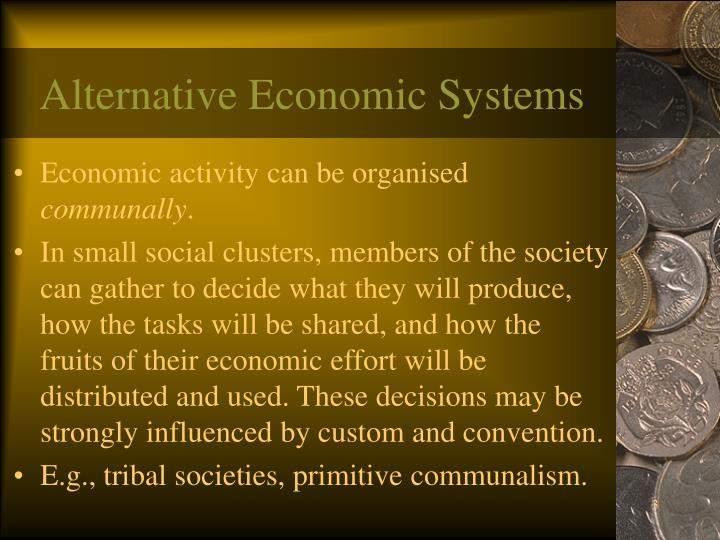 Alternative Economic Systems