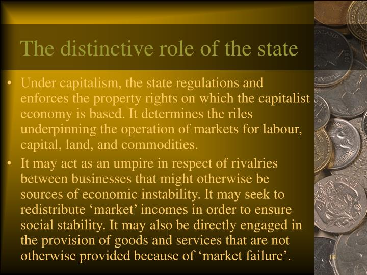 The distinctive role of the state