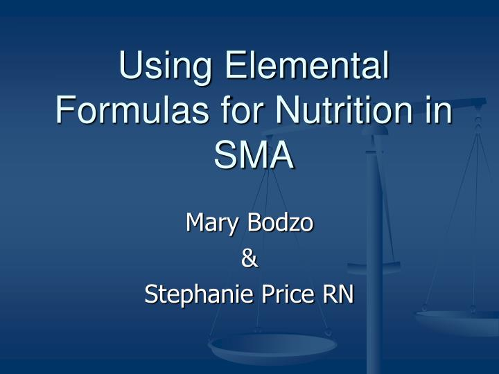 using elemental formulas for nutrition in sma