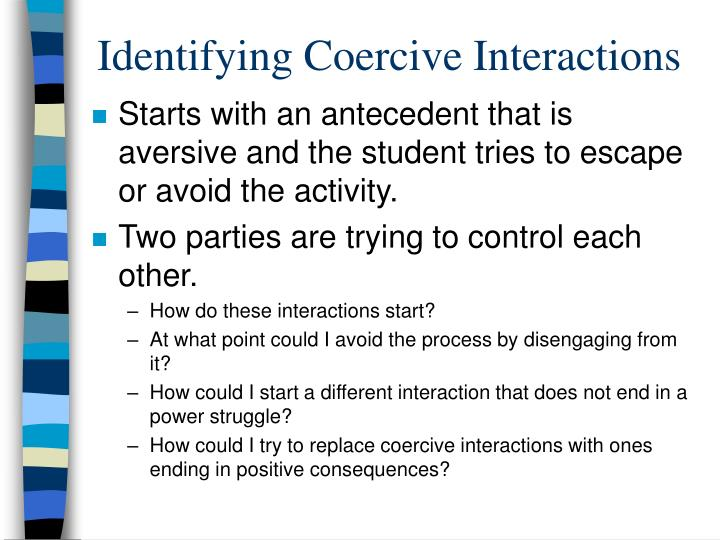 Identifying Coercive Interactions
