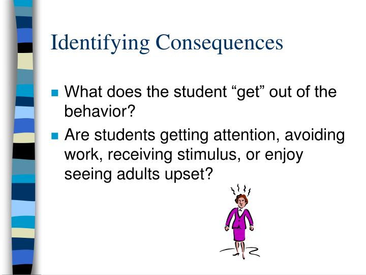 Identifying Consequences