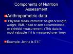 components of nutrition assessment1