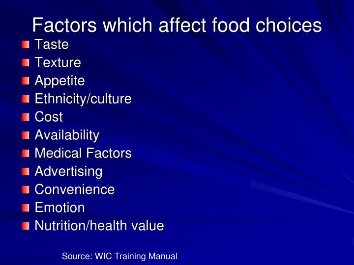 Factors which affect food choices
