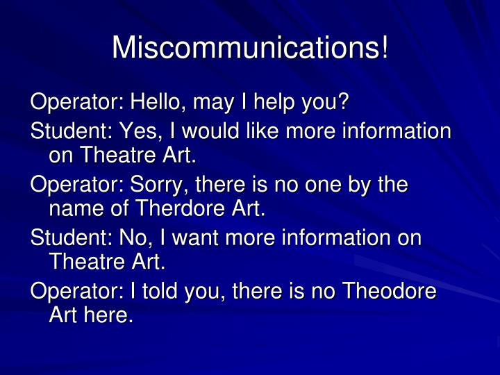 Miscommunications!