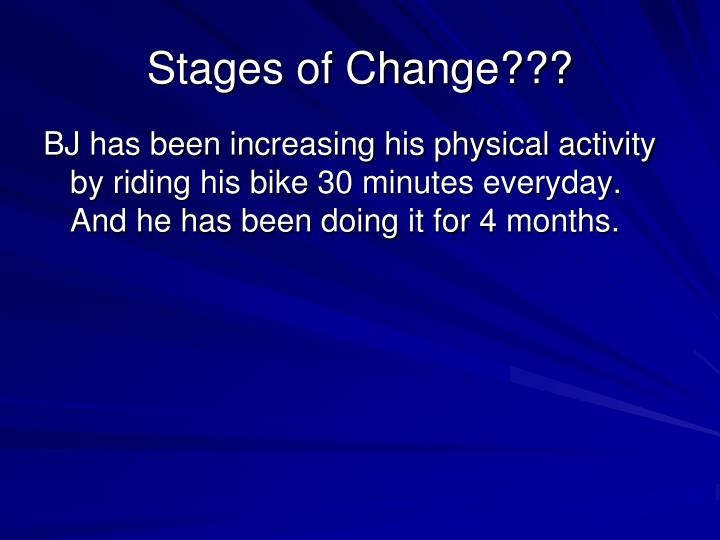Stages of Change???
