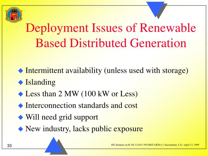 Deployment Issues of Renewable Based Distributed Generation