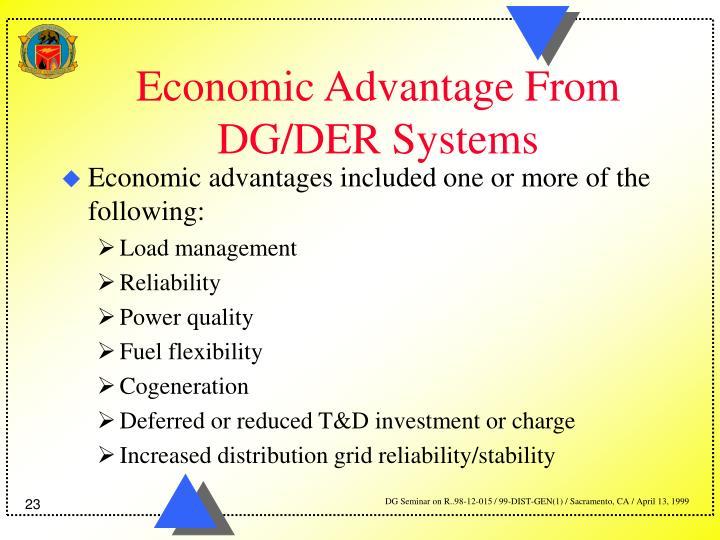 Economic Advantage From DG/DER Systems
