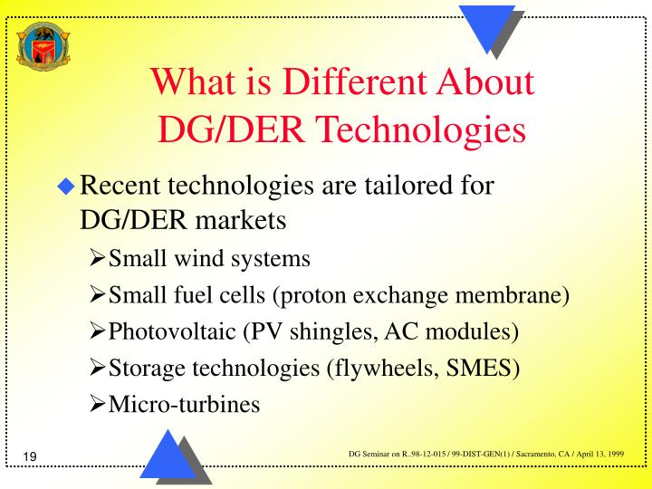 What is Different About DG/DER Technologies