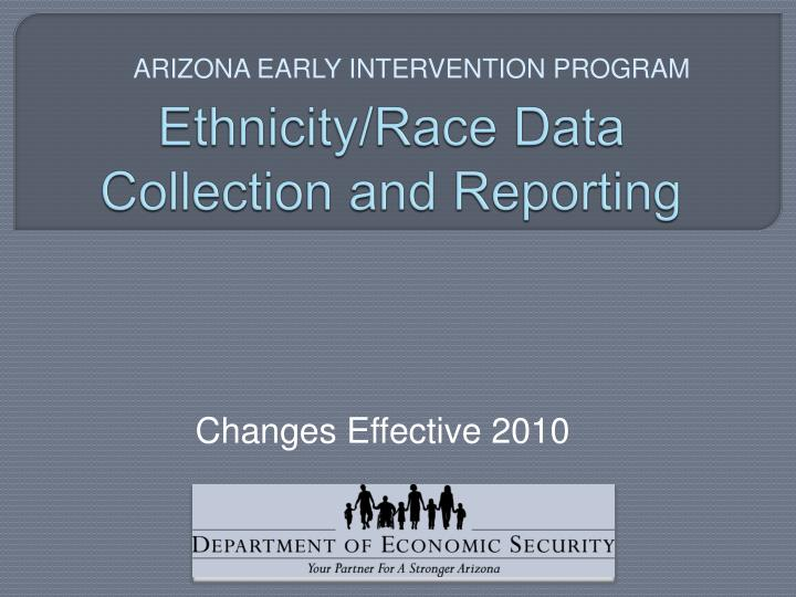 Ethnicity race data collection and reporting