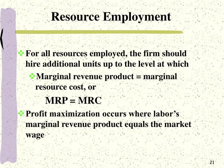 Resource Employment