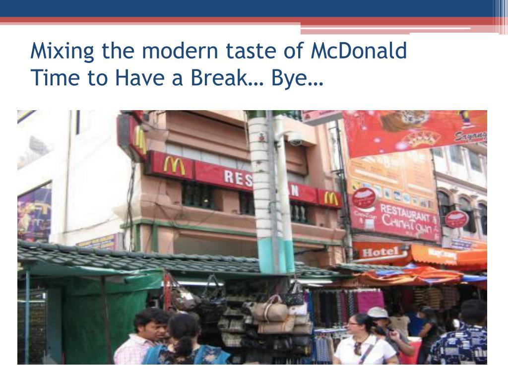 Mixing the modern taste of McDonald